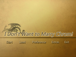I Don't Want to Marry Chrom!