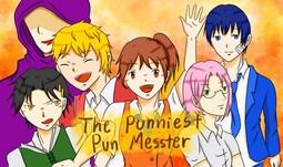 The Punniest Pun Messter