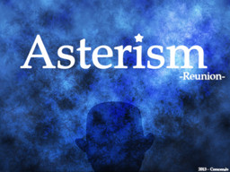 Asterism -Reunion-
