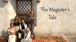 The Magister's Tale