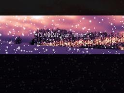 "Clannad: Lost ""Winter"""