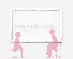 Overwrite White.