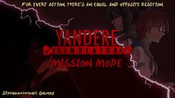 Yandere Simulator: Mission Mode