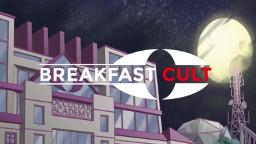 Breakfast Cult