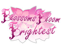Blossoms Bloom Brightest