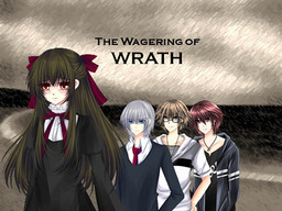 The Wagering of Wrath