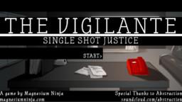 The Vigilante: Single Shot Justice