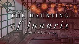 The Haunting of Lunaris