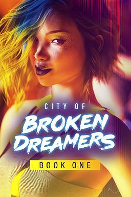 City of Broken Dreamers