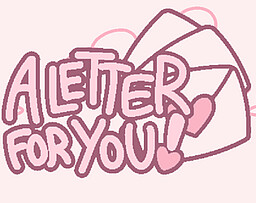 A Letter For You!