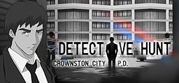 Detective Hunt - Crownston City PD