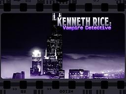 Kenneth Rice: Vampire Detective