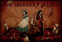 The Nursery Alice -They told me you had been to her-