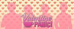 Valentine Panic!