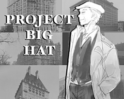 Project Big Hat