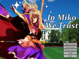 In Miko We Trust