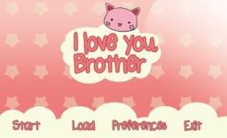 I Love You, Brother