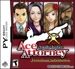 Apollo Justice Case 5 : Turnabout Substitution