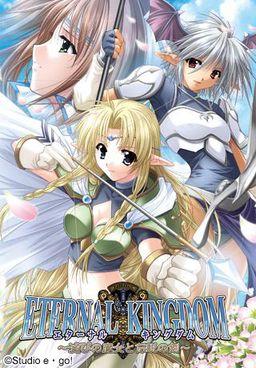 Eternal Kingdom ~Horobi no Majo to Densetsu no Ken~