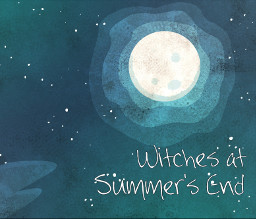 Witches at Summer's End