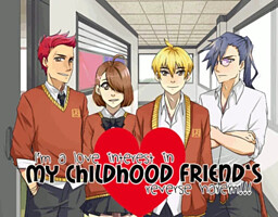 I'm a Love Interest in My Childhood Friend's Reverse Harem!!!