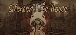 Silenced: The House