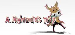 A Nightmare's Trip