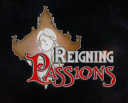 Reigning Passions