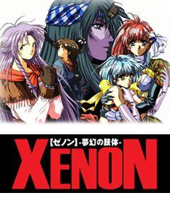 Xenon ~Mugen no Shitai~
