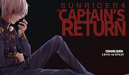 Sunrider 4: The Captain's Return