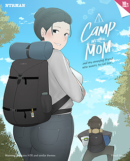 Camp With Mom and My Annoying Friend Who Wants to Rail Her