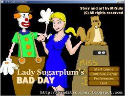 Lady Sugarplum's Bad Day