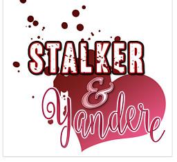 Stalker&Yandere
