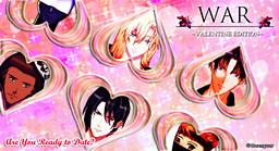 War: Valentine Edition