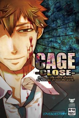 Cage -Close-