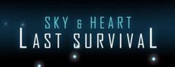 Sky & Heart Last Survival