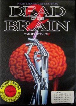 Dead of the Brain 2