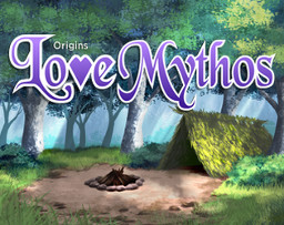Love Mythos: Origins