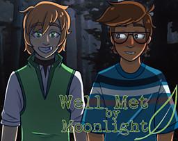 Well Met by Moonlight