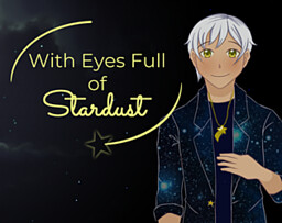 With Eyes Full of Stardust