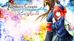 Euphoric Create ~Stairs of Affection~