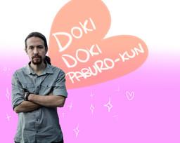 Doki Doki Pablo Iglesias-kun