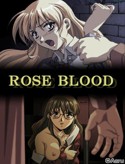 Rose Blood ~Chi no Kawaki~