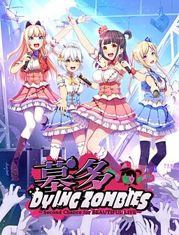 Hakata Dyingzombies ~Second Chance for Beautiful Live~