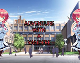 Adventure with a Yandere