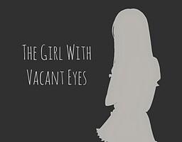 The Girl With Vacant Eyes
