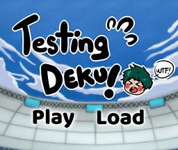 Testing Deku!