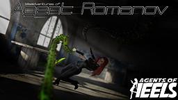 Agents of Heels: Misadventures of Agent Romanov