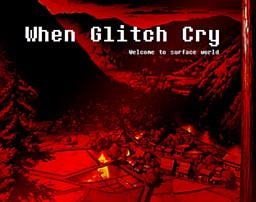 When Glitch Cry