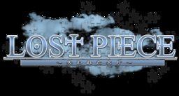 Lost Piece ~Ushinawareta Kakera~